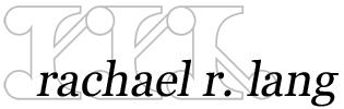 Rachael R. Lang